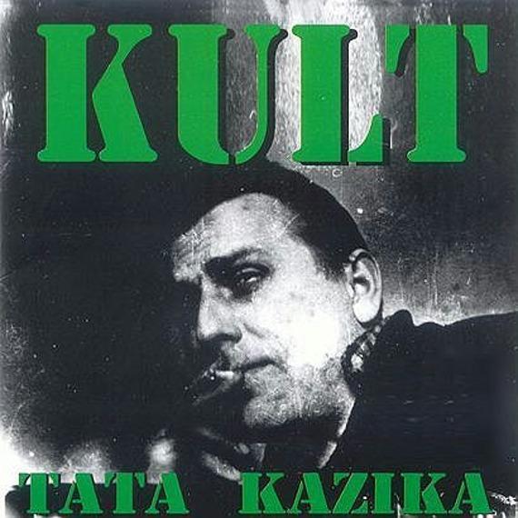 KULT: TATA KAZIKA (CD)