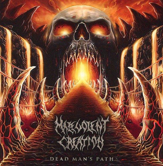 MALEVOLENT CREATION: DEAD MAN'S PATH (CD)