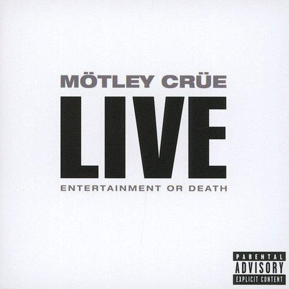 MOTLEY CRUE: LIVE - ENTERTAINMENT OR DEATH (2CD)