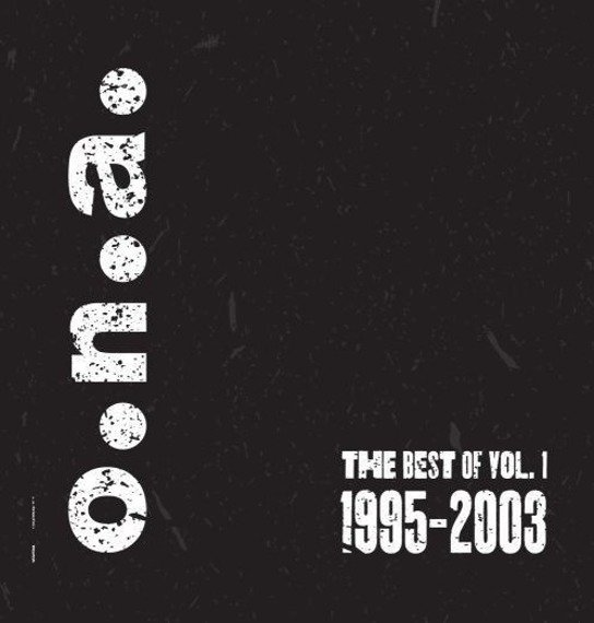 O.N.A.: THE BEST OF VOL.1 1995-2003 (LP VINYL)