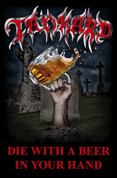flaga TANKARD - DIE WITH A BEER IN YOUR HAND