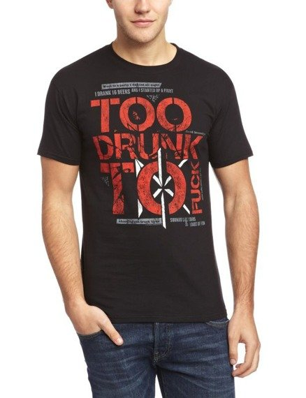 koszulka DEAD KENNEDYS - TOO DRUNK TO FUCK