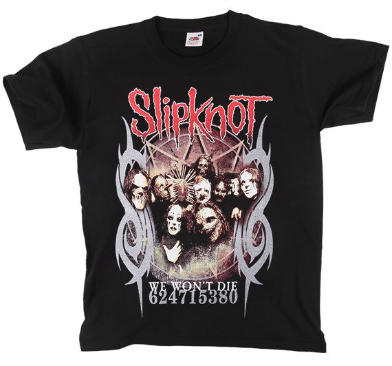 koszulka SLIPKNOT - WE WON'T DIE
