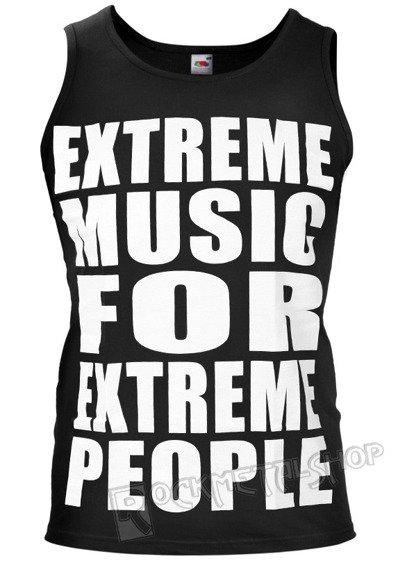 koszulka na ramiączkach EXTREME MUSIC FOR EXTREME PEOPLE