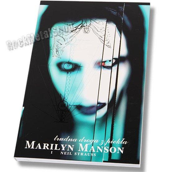 książka MARILYN MANSON - TRUDNA DROGA Z PIEKŁA Neil Strauss