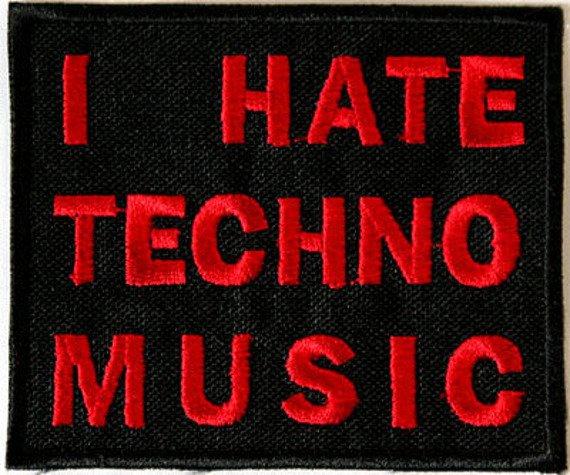 naszywka I HATE TECHNO MUSIC