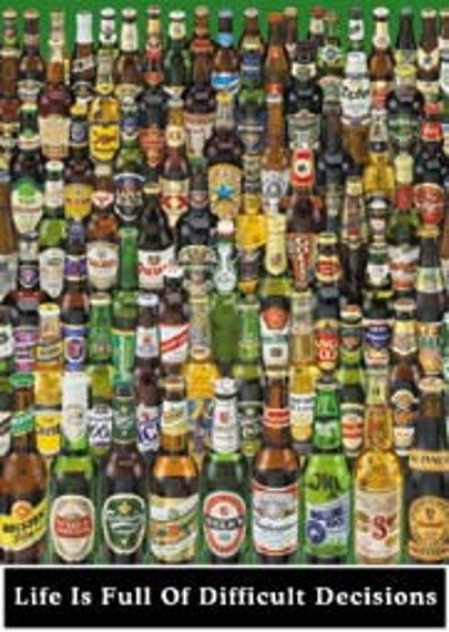 plakat BEER -LIVE IS FULL OF DIFFICULT DECISIONS