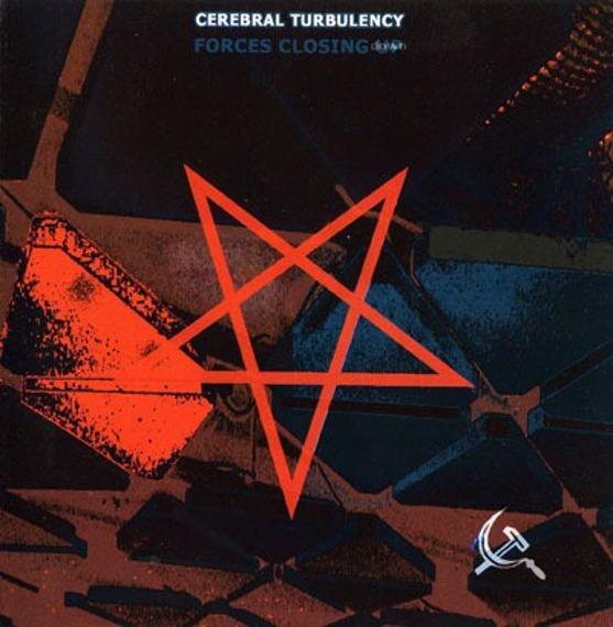 płyta CD: CEREBRAL TURBULENCY - FORCES CLOSING DOWN
