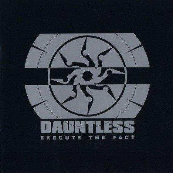 płyta CD: DAUNTLESS - EXECUTE THE FACT