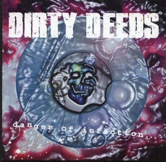 płyta CD: DIRTY DEEDS - DANGER OF INFECTION