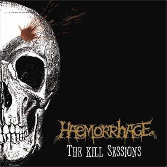 płyta CD: HAEMORRHAGE - THE KILL SESSIONS