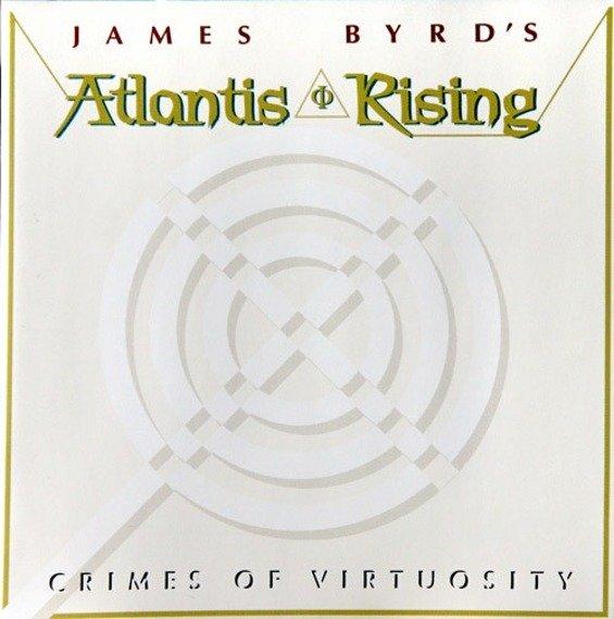 płyta CD: JAMES BYRD'S ATLANTIS RISING - CRIMES OF VIRTUOSITY