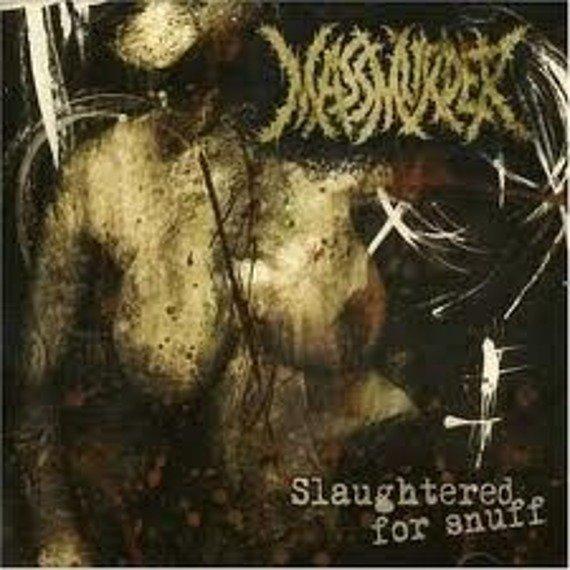 płyta CD: MASSMURDER - SLAUGHTERED FOR SNUFF