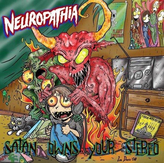 płyta CD: NEUROPATHIA - SATAN OWNS YOUR STEREO