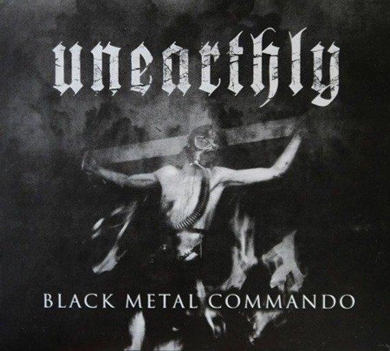 płyta CD: UNEARTHLY - BLACK METAL COMMANDO